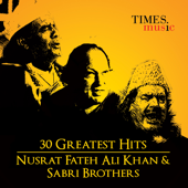 30 Greatest Hits Nusrat Fateh Ali Khan  and Sabri Brothers