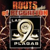Roots Of Reggaeton: Las Plagas 1
