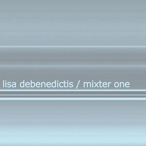 Lisa DeBenedictis - Mixter One