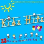 Kids Hits, Vol. 1 (Humpty Dumpty and 32 More Best Singing Nursery Rhymes)