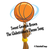 [Download] Sweet Georgia Brown - The Globetrotters Theme Song MP3