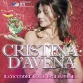 Cristina D'Avena, Il Coccodrillo, Le Tagliatelle...
