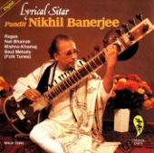 Raga Nat Bhairav: Gat In Medium Teen Taal - Pandit Nikhil Banerjee