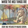 Maurice Sendak - Where the Wild Things Are (Unabridged)  artwork