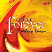 Chilout Forever With Niladri Kumar