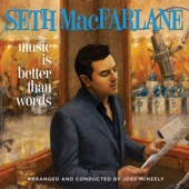 Seth MacFarlane - Music Is Better Than Words  artwork