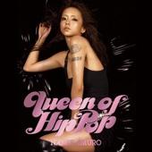 Queen of Hip-Pop - Namie Amuro