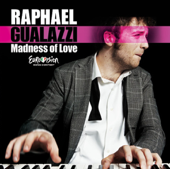 Madness of Love - Raphael Gualazzi