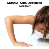 Musica Para Aerobics - La Mejor Musica Electronica del Momento Electro House Dance Party Aerobic Songs