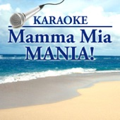 Mamma Mia (Karaoke: No Backing Vocal) - Starlite Karaoke