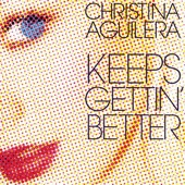 Keeps Gettin' Better (Remixes) cover art