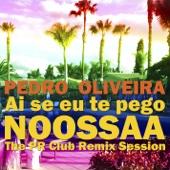 Ai Se Eu Te Pego (Chris Heart Mondo Remix)