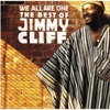 Jimmy Cliff : I Can See Clearly Now