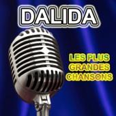 Les plus grandes chansons : Dalida