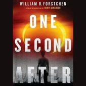 One Second After (Unabridged) - William R. Forstchen Cover Art
