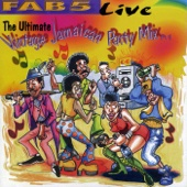Fab 5 Live: The Ultimate Vintage Jamaican Party Mix, Pt. 1