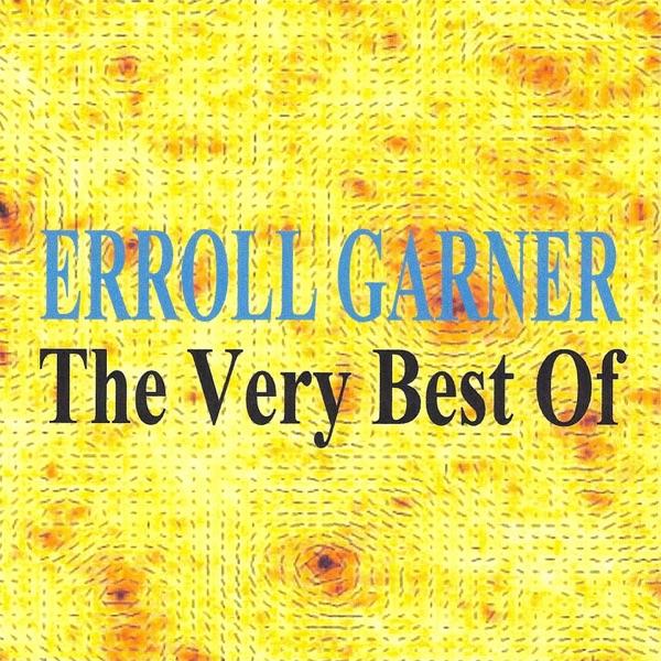 The Very Best of | Erroll Garner