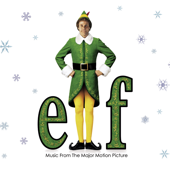 Elf (Music from the Major Motion Picture)