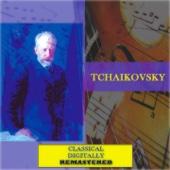 Tchaikovsky (Classical - Digitally Remastered)
