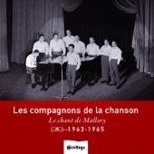 Heritage : Les Compagnons de la Chanson - Le chant de Mallory (1963-1965)