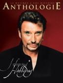 Johnny Hallyday : Anthologie - Johnny Hallyday