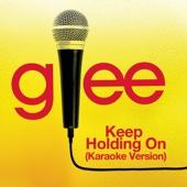 Keep Holding On (Karaoke Version)