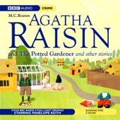 M. C. Beaton - Agatha Raisin: Potted Gardener and The Walkers of Dembley (Dramatisation)  artwork