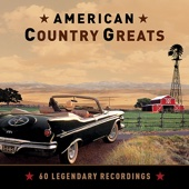 American Country Greats - 60 Legendary Recordings