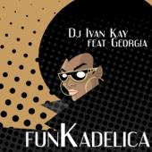 [Download] Funkadelika (feat. Georgia) [DJ Kay Club Mix] MP3