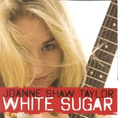 Joanne Shaw Taylor - White Sugar  artwork