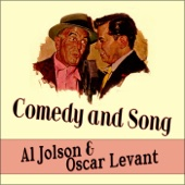 Comedy and Song - Al Jolson and Oscar Levant