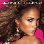 Jennifer Lopez - Do It Well artwork