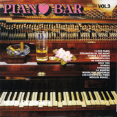 Piano-Bar Vol. 3 : The Most Beautiful Themes / Les Plus Beaux Thèmes