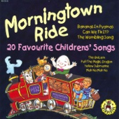 Morningtown Ride - 20 Favourite Childrens' Songs