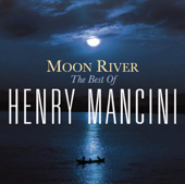 Moon River - The Henry Mancini Collection