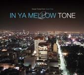 In Ya Mellow Tone 2