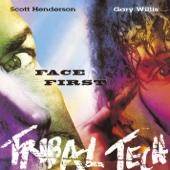 Face First - Tribal Tech