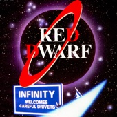 Rob Grant & Doug Naylor - Red Dwarf: Infinity Welcomes Careful Drivers (Unabridged) [Unabridged  Fiction]  artwork
