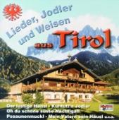 Lieder, Jodler Und Weisen Aus Tirol