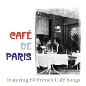 Café de Paris - 60 French Café Songs