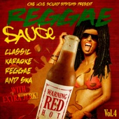 One Love Sound Systems Present - Reggae Sauce Vol. 4 - Classic Karaoke Reggae And Ska
