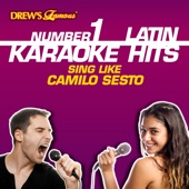 Drew's Famous #1 Latin Karaoke Hits: Sing like Camilo Sesto