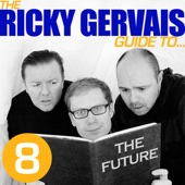 Ricky Gervais, Steve Merchant & Karl Pilkington - The Ricky Gervais Guide to...The FUTURE  artwork