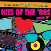 Just Can't Get Enough: Hits of the '80s - Various Artists Cover Art