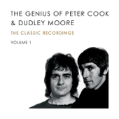 The Genius of Peter Cook and Dudley Moore, Vol. 1