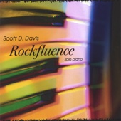 Scott D. Davis - Rockfluence solo piano  artwork