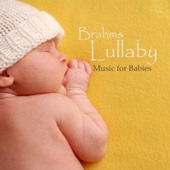 Music For Babies - Brahm's Lullaby - Music for Babies artwork