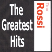 Tino Rossi: The Greatest Hits