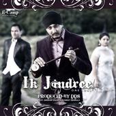 Download mp3 mp4 Ik Jindree (One Soul) - Bikram Singh, DDS & Ishmeet Narula