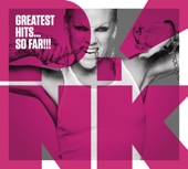 Greatest Hits...So Far!!! - P!nk, P!nk